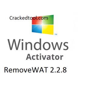 Removewat 2.2.8 Windows Activator Full Free Download